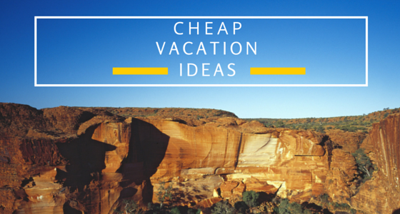 A Quirky, Fun, and Cheap Summer Vacation