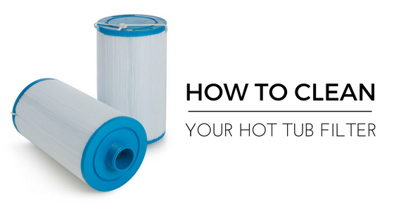 How to Clean Your Hot Tub Filter